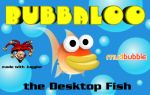 Desktop Fish - Bubbaloo